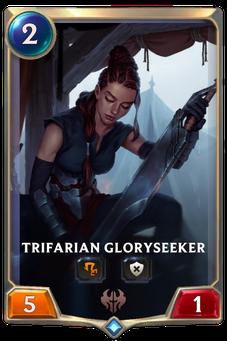 Trifarian Gloryseeker Card Image