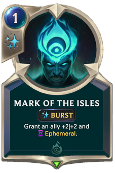 Legends of Runeterra Mark of the Isles Card