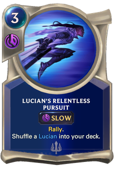 Legends of Runeterra Lucian's Relentless Pursuit Card