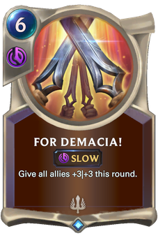 Legends of Runeterra For Demacia! Card