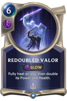 Legends of Runeterra Redoubled Valor Card