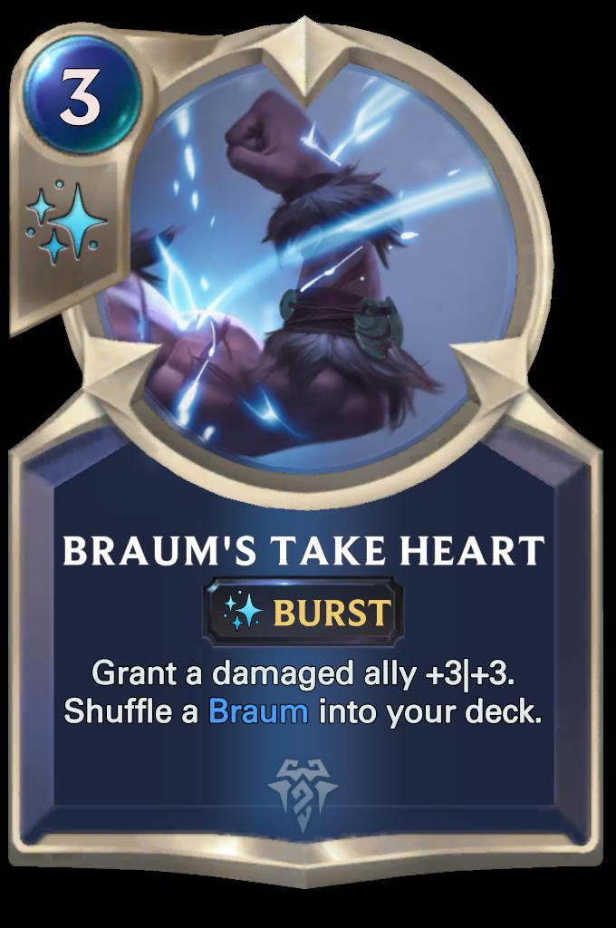 Legends of Runeterra Braum's Take Heart Card