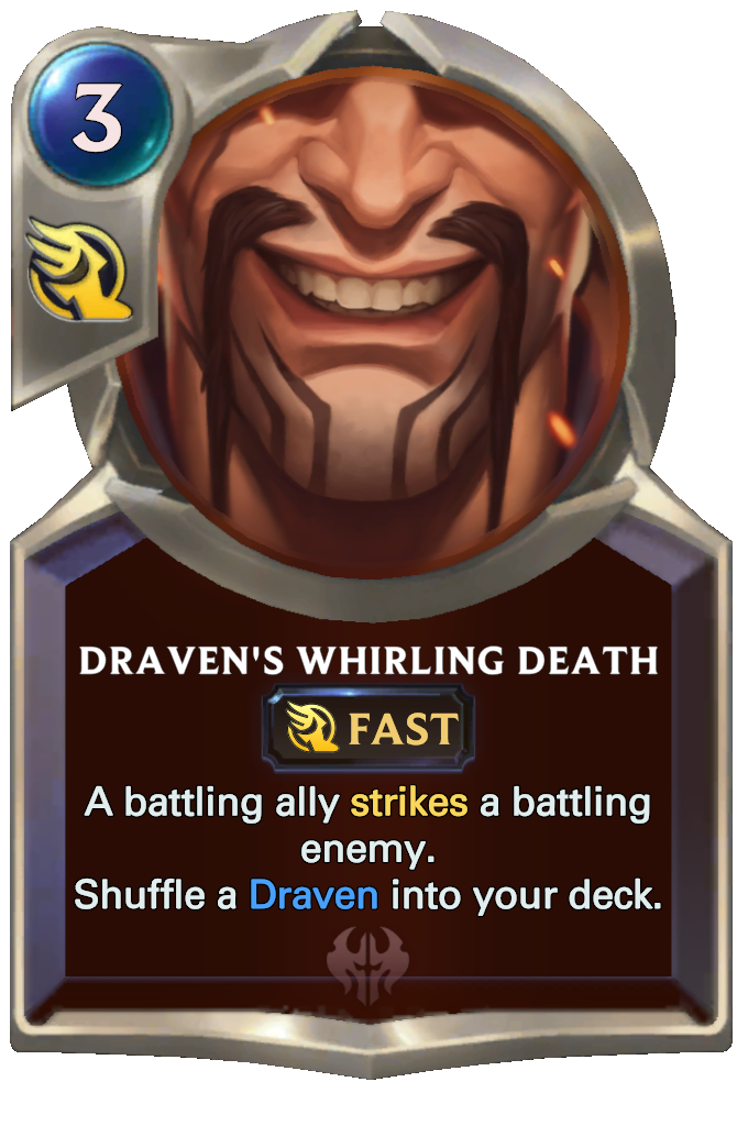Legends of Runeterra Draven's Whirling Death Card