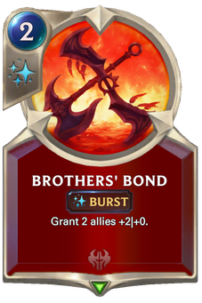 Legends of Runeterra Brothers' Bond Card