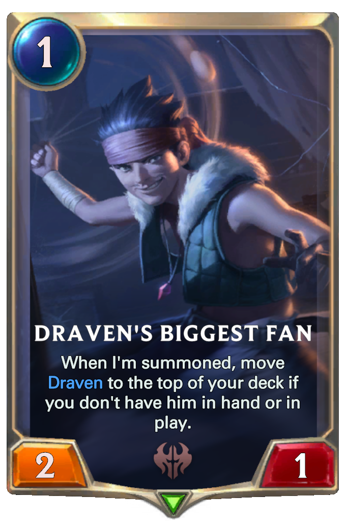 Legends of Runeterra Draven's Biggest Fan Card