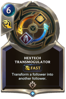 Legends of Runeterra Hextech Transmogulator Card