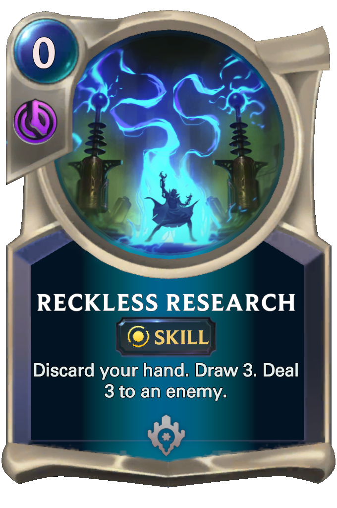 Legends of Runeterra Reckless Research Card
