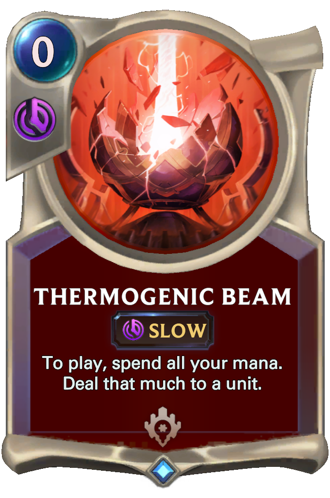 Legends of Runeterra Thermogenic Beam Card