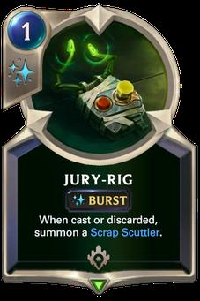Legends of Runeterra Jury-Rig Card