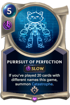 Legends of Runeterra Purrsuit of Perfection Card