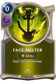 Legends of Runeterra Face-Melter Card