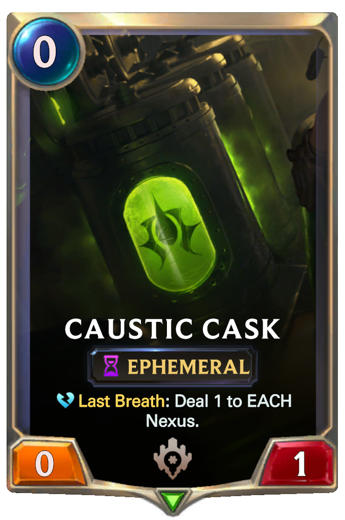 Caustic Cask Card