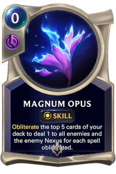 Legends of Runeterra Magnum Opus Card
