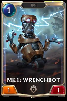 Legends of Runeterra Mk1: Wrenchbot Card
