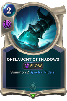 Legends of Runeterra Onslaught of Shadows Card