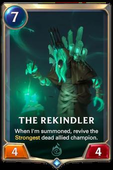 Legends of Runeterra The Rekindler Card