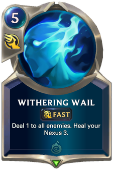 Legends of Runeterra Withering Wail Card
