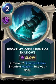 Legends of Runeterra Hecarim's Onslaught of Shadows Card