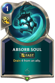 Legends of Runeterra Absorb Soul Card