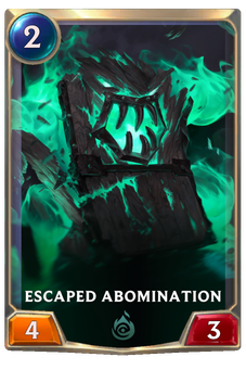 Escaped Abomination Card