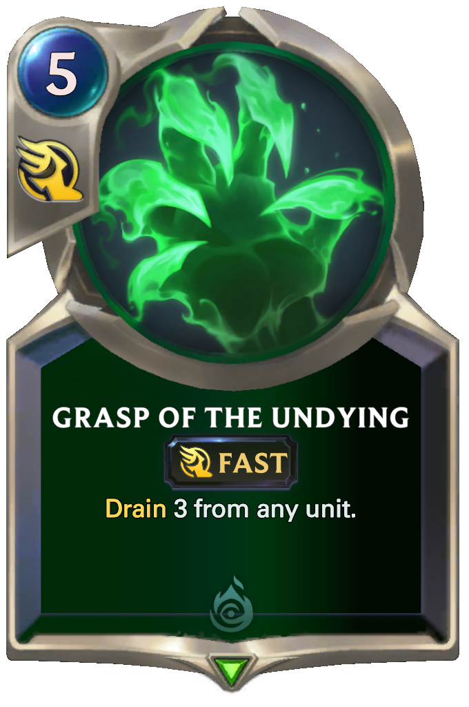 Legends of Runeterra Grasp of the Undying Card