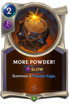 More Powder! Card Image