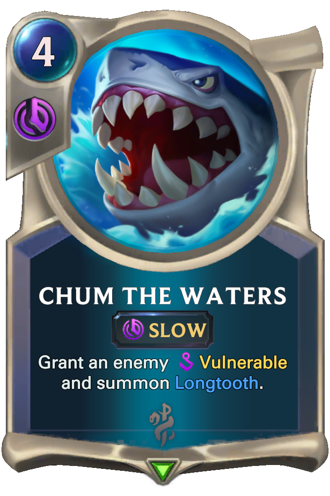Legends of Runeterra Chum the Waters Card