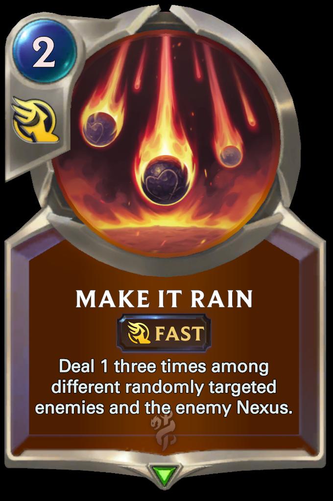 Legends of Runeterra Make it Rain Card