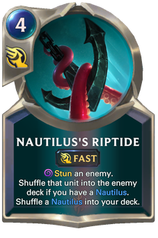 Legends of Runeterra Nautilus's Riptide Card