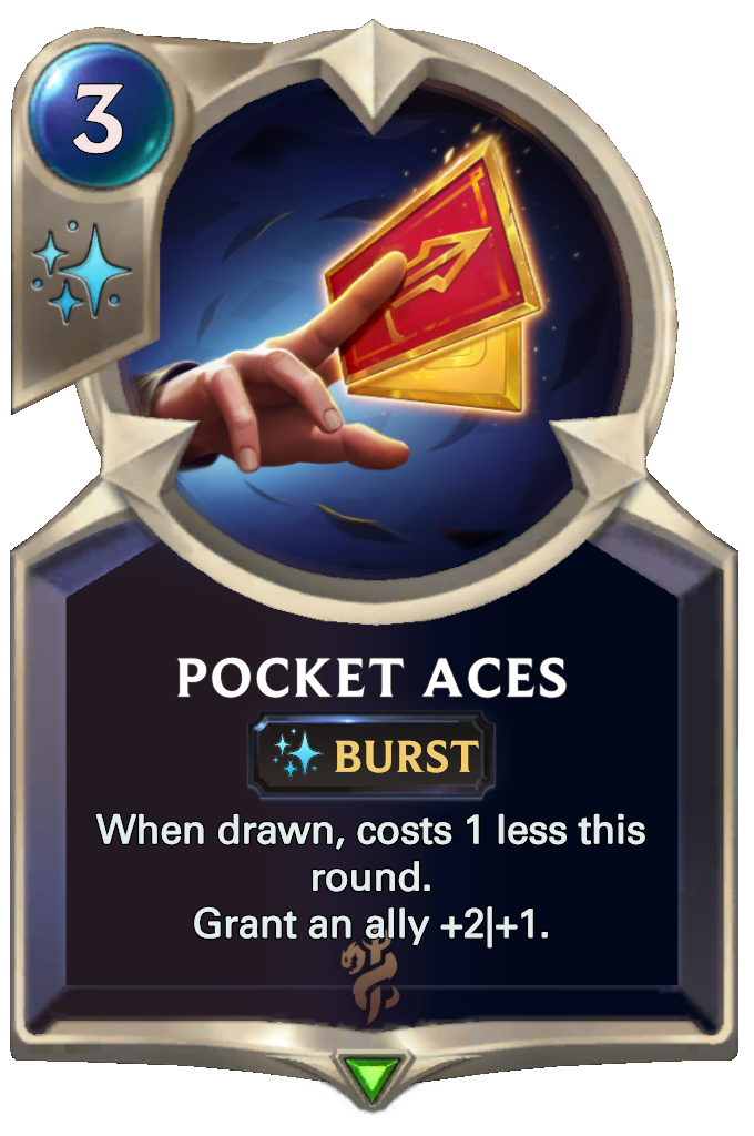 Legends of Runeterra Pocket Aces Card