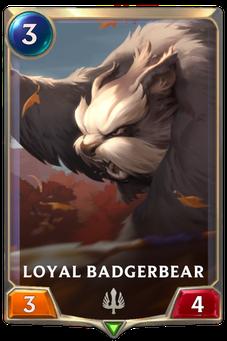 Loyal Badgerbear Card