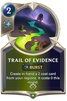 Legends of Runeterra Trail of Evidence Card