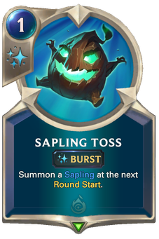 Legends of Runeterra Sapling Toss Card