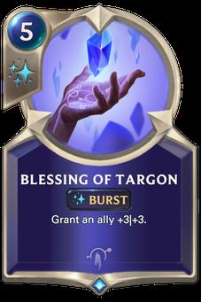 Legends of Runeterra Blessing of Targon Card