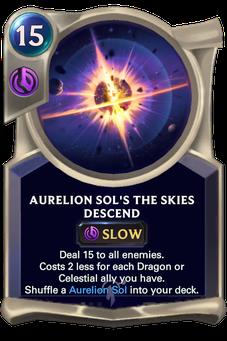 Legends of Runeterra Aurelion Sol's The Skies Descend Card